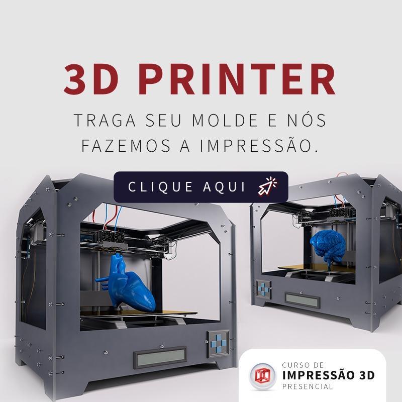 impressora 3D - traga eu molde e nós fazemos a impressão