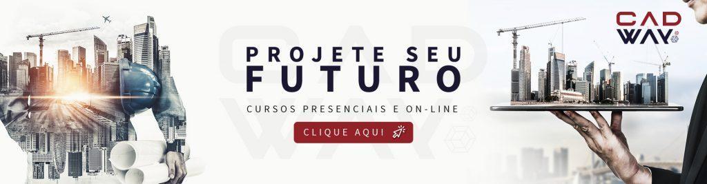 projete seu futuro - cursos presenciais (clique aqui)
