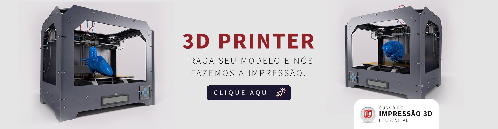 impressão 3D - traga seu molde e nós fazemos a Impressão.